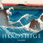 A. SCHLOMBS, Hiroshige, Taschen 2008